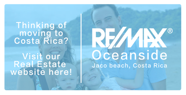 Visit REMAX-OCR.com to find Real Estate in Jaco Beach, Costa Rica